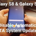How to Disable Automatic OTA System Updates on Samsung Galaxy S8 and S8+