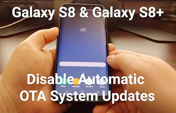 Disable Automatic OTA System Updates on Samsung Galaxy S8