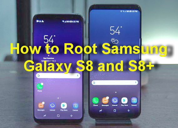 how to root samsung galaxy s8 plus