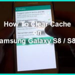 How To Clear Cache On Samsung Galaxy S8