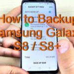 How to Backup Samsung Galaxy S8 / S8+