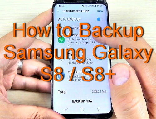 how to backup samsung galaxy s8